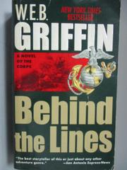 【書寶二手書T7/原文小說_LDD】Behind the Lines_W.E.B Griffin