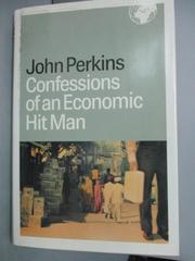 【書寶二手書T1/財經企管_YBD】Confessions Of An Economic Hit Man_Perkins, John