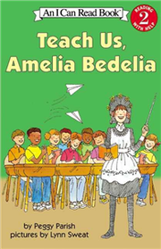 An I Can Read Book Level 2: Teach Us, Amelia Bedelia