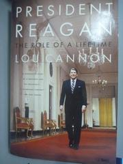 【書寶二手書T6/傳記_WGH】President Reagan: The Role of a Lifetime_Can