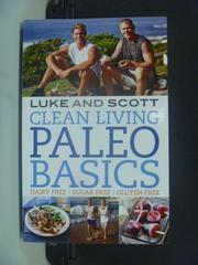 【書寶二手書T4/原文書_HFN】Clean Living Paleo Basics_Luke Hines