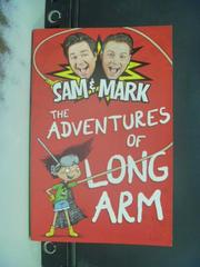 【書寶二手書T2/兒童文學_GMV】The Adventures of Long Arm_Sam Nixon