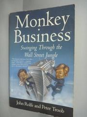 【書寶二手書T8/行銷_ZJS】Monkey Business: Swinging Through the Wall S