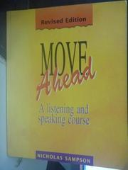 【書寶二手書T8/語言學習_QIJ】Move Ahead : A Listening and Speaking