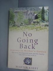 【書寶二手書T2/原文小說_HHH】No Going Back: Journey to Mother's Garden_
