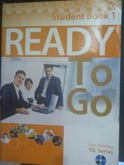 【書寶二手書T7/語言學習_ZCZ】Ready To Go Student Book 1_Lynx Publishing