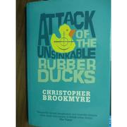 【書寶二手書T9/原文書_QEZ】Attack of the Unsinkable Rubber Ducks