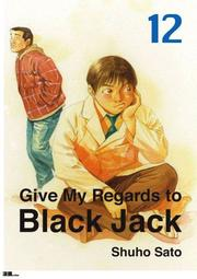 Give My Regards to Black Jack  Vol.12