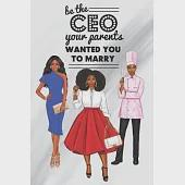 """Be The Ceo: Blank Notebook Journal for African American, Black, Brown and Ebony Women of Color 110 pages, 6""""x9"""""""