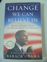 【書寶二手書T5/政治_IAU】Change We Can Believe in: Barack Obama's Pla