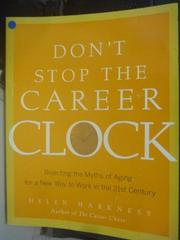 【書寶二手書T9/勵志_ZBA】Don't Stop the Career Clock