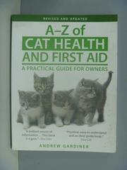 【書寶二手書T7/寵物_ZDF】A-Z of Cat Health and First Aid_ Andrew
