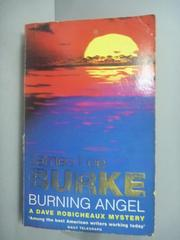 【書寶二手書T4/原文小說_KLX】Burning Angel_James Lee Burke