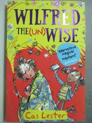 【書寶二手書T4/原文小說_HOB】Wilfred THE(UN) Wise_Cas Jester