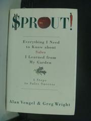 【書寶二手書T6/行銷_GNT】SPROUT_Alan A. Vengel, Greg Wright