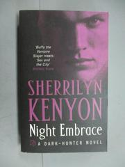 【書寶二手書T4/原文小說_KJZ】Night Embrace_Sherrilyn Kenyon