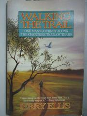 【書寶二手書T8/原文小說_JCX】Walking The Trail_Jerry Ellis