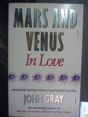 【書寶二手書T8/兩性關係_JNH】Mars And Venus In Love_John Gray