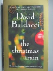 【書寶二手書T2/原文小說_MCW】The Christmas train_David Baldacci