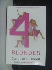 【書寶二手書T3/原文小說_HHE】Four Blondes_BUSHNELL, CANDACE