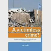 A Victimless Crime?: A Narrative on Victims of Terrorism to Build a Case for Support