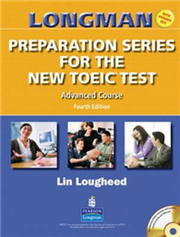 Longman Preparation Series for the New TOEIC Test: Advanced Course (4 Ed./+CD/Answer Key/Script)