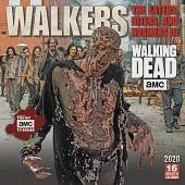 Walkers 2020 Calendar: The Eaters, Biters, and Roamers of the Walking Dead