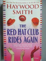 【書寶二手書T4/原文小說_LDD】The Red Hat Club Rides Again_Haywood Smith