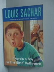 【書寶二手書T1/原文小說_ICF】There's a Boy in the Girls' Bathroom_Sachar, Louis