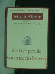 【書寶二手書T6/原文小說_HHD】The Five People You Meet in Heaven