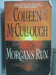 【露天書寶二手書T1/原文小說_NDF】Morgan''s Run_Colleen McCulliugh
