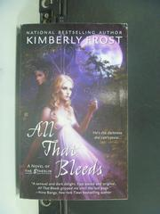 【書寶二手書T5/原文小說_GRX】All That Bleeds_Kimberly Frost