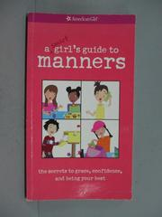 【書寶二手書T4/語言學習_XDM】A Smart Girl's Guide to Manners_Nancy Holy