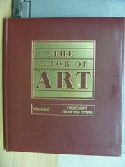 【書寶二手書T9/藝術_XCP】The Book of ART_Vol.5_French Art…1850