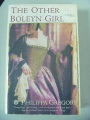 【書寶二手書T2/原文小說_IRH】The Other Boleyn Girl_Gregory, Philippa