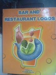 【書寶二手書T9/設計_ZIM】Bars and Restaurants Logos_David E.Carter