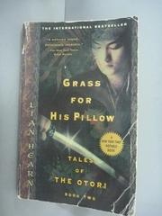 【書寶二手書T5/原文小說_HII】Grass for His Pillow_hear N, Lian