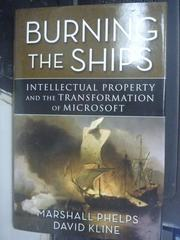 【書寶二手書T5/原文書_YIA】Burning the Ships_Marshall Phelps