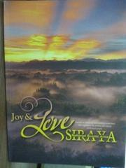 【書寶二手書T3/旅遊_PJC】Joy & Love Siraya_Yuan-Long Liao