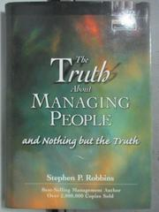 【書寶二手書T5/原文小說_HOG】The Truth About Managing People_Stephen P.