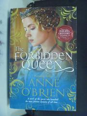 【書寶二手書T4/原文小說_HFO】The Forbidden Queen_O'Brien, Anne