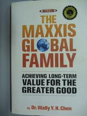 【書寶二手書T8/原文書_PIL】The Maxxis Global Family_Wally Y.h.Chen