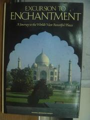 【書寶二手書T8/原文書_PGO】Excursion to enchantment_1988