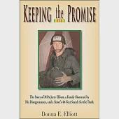 Keeping the Promise: The Story of MIA Jerry Elliott, a Family Shattered by His Disappearance, and a Sister's 40-Year Search for