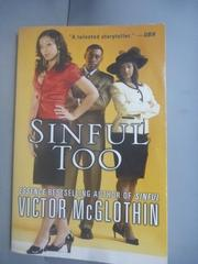 【書寶二手書T9/原文小說_HIQ】Sinful Too_McGlothin, Victor