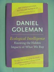【書寶二手書T2/財經企管_ZBB】Ecological Intelligence_DANIEL GOLEMAN