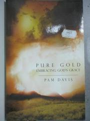 【書寶二手書T5/原文小說_HQV】Pure Gold: Embracing God's Grace_Davis, Pa