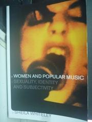 【書寶二手書T5/音樂_ZBA】Women and Popular Music: Sexuality