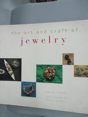 【書寶二手書T2/美工_XDM】The Art and Craft of Jewelry_Janet Fitch