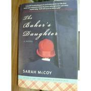 【書寶二手書T7/原文書_PHF】The Baker's Daughter_Sarah McCoy